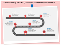 Professional 7 Steps Roadmap For Price Quotation Of Business Services Proposal Information PDF