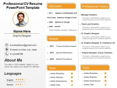 Professional CV Resume PowerPoint Template Ppt PowerPoint Presentation Infographic Template Templates PDF