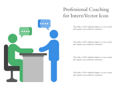 Professional Coaching For Intern Vector Icon Ppt PowerPoint Presentation Ideas Graphics Tutorials PDF