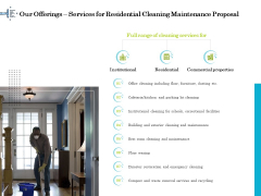 Professional House Cleaning Service Our Offerings Services For Residential Cleaning Maintenance Proposal Guidelines PDF