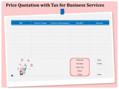 Professional Price Quotation With Tax For Business Services Ppt Icon Designs Download PDF