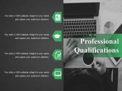 Professional Qualifications Ppt PowerPoint Presentation Inspiration Graphics