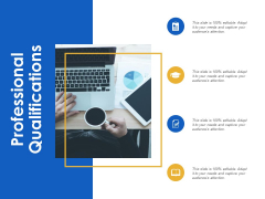 Professional Qualifications Ppt Powerpoint Presentation Layouts Deck