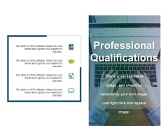 Professional Qualifications Ppt PowerPoint Presentation Layouts Slideshow