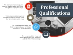 Professional Qualifications Ppt PowerPoint Presentation Pictures Example Topics