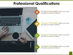 Professional Qualifications Ppt PowerPoint Presentation Show Slide Portrait