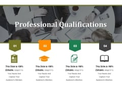 Professional Qualifications Ppt PowerPoint Presentation Styles Influencers