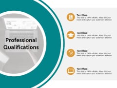 Professional Qualifications Ppt PowerPoint Presentation Summary Examples