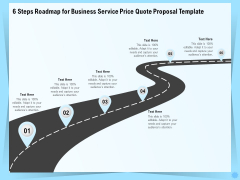 Professional Quotation Estimation Solutions 6 Steps Roadmap For Business Service Price Quote Proposal Background PDF