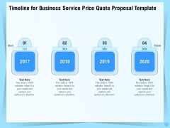 Professional Quotation Estimation Solutions Timeline For Business Service Price Quote Proposal Demonstration PDF