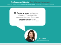Professional Quote Our Vision Statement PowerPoint Slides