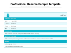 Professional Resume Sample Template Ppt PowerPoint Presentation Infographic Template Infographics PDF