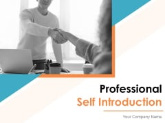 Professional Self Introduction Ppt PowerPoint Presentation Complete Deck With Slides