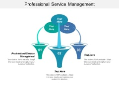 Professional Service Management Ppt PowerPoint Presentation Ideas Picture Cpb