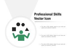Professional Skills Vector Icon Ppt PowerPoint Presentation File Infographics