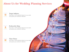 Professional Wedding Planner About Us For Wedding Planning Services Target Ppt Ideas Deck PDF