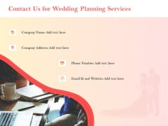 Professional Wedding Planner Contact Us For Wedding Planning Services Ppt PowerPoint Presentation Gallery Topics PDF
