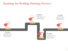 Professional Wedding Planner Roadmap For Wedding Planning Services Ppt PowerPoint Presentation Icon Picture PDF