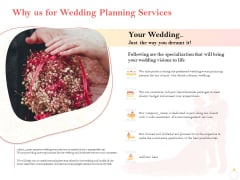 Professional Wedding Planner Why Us For Wedding Planning Services Ppt PowerPoint Presentation Topics PDF