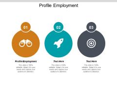 Profile Employment Ppt PowerPoint Presentation Show Slide Portrait Cpb