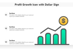 Profit Growth Icon With Dollar Sign Ppt PowerPoint Presentation Icon Professional PDF