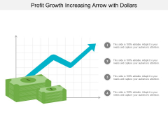 Profit Growth Increasing Arrow With Dollars Ppt PowerPoint Presentation Model Outfit