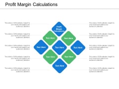 Profit Margin Calculations Ppt PowerPoint Presentation Layouts Graphic Tips Cpb