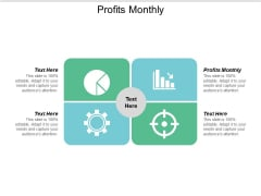 Profits Monthly Ppt PowerPoint Presentation Example Cpb