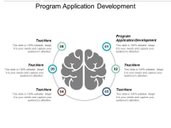 Program Application Development Ppt Powerpoint Presentation Portfolio Show Cpb