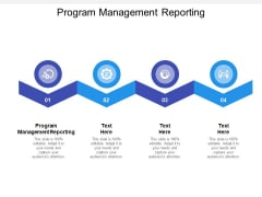 Program Management Reporting Ppt PowerPoint Presentation File Smartart Cpb