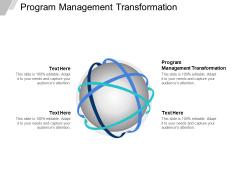 Program Management Transformation Ppt PowerPoint Presentation Ideas Outline Cpb