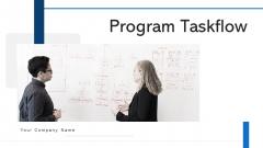 Program Taskflow Innovative Idea Ppt PowerPoint Presentation Complete Deck With Slides