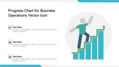 Progress Chart For Business Operations Vector Icon Ppt PowerPoint Presentation Gallery Ideas PDF