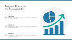 Progress Plan Icon For Business Sales Ppt PowerPoint Presentation Icon Diagrams PDF