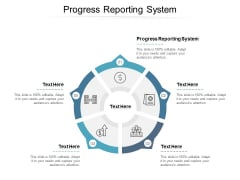 Progress Reporting System Ppt PowerPoint Presentation Outline Example File Cpb