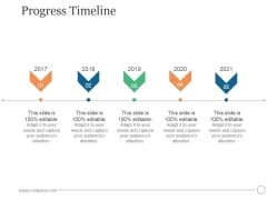 Progress Timeline Ppt PowerPoint Presentation Pictures