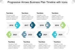 Progressive Arrows Business Plan Timeline With Icons Ppt PowerPoint Presentation Infographics Outline