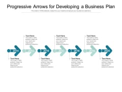Progressive Arrows For Developing A Business Plan Ppt PowerPoint Presentation Styles Background Image