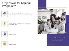 Progressive Objectives For Logical Progressive Ppt Infographic Template Design Ideas PDF