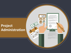 Project Administration Ppt PowerPoint Presentation Complete Deck With Slides