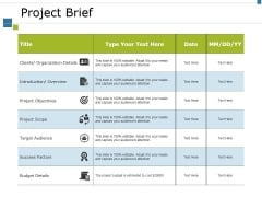 Project Brief Ppt PowerPoint Presentation Layouts Smartart