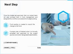 Project Budget Next Step Ppt PowerPoint Presentation Infographic Template Demonstration PDF