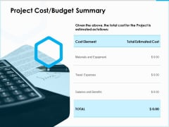 Project Budget Project Cost Budget Summary Ppt PowerPoint Presentation Summary Objects PDF