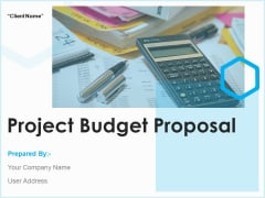 Project Budget Proposal Ppt PowerPoint Presentation Complete Deck With Slides