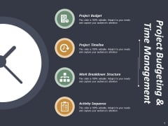 Project Budgeting And Time Management Ppt PowerPoint Presentation Portfolio Brochure