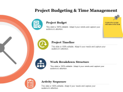 Project Budgeting And Time Management Ppt PowerPoint Presentation Rules