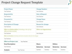 Project Change Request Template Ppt PowerPoint Presentation Layouts Objects