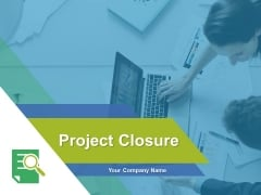 Project Closure Ppt PowerPoint Presentation Complete Deck With Slides