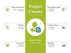 Project Closure Ppt PowerPoint Presentation Pictures Deck