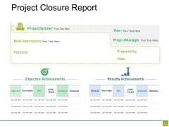 Project Closure Report Ppt PowerPoint Presentation Layouts Show